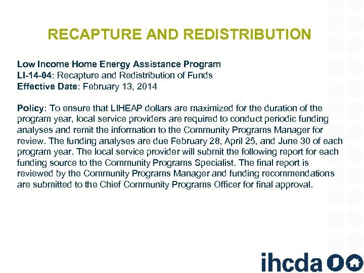 RECAPTURE AND REDISTRIBUTION Low Income Home Energy Assistance Program LI-14 -04: Recapture and Redistribution