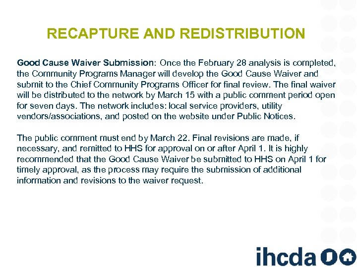 RECAPTURE AND REDISTRIBUTION Good Cause Waiver Submission: Once the February 28 analysis is completed,