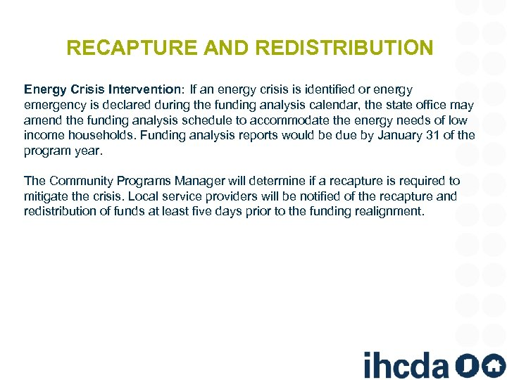 RECAPTURE AND REDISTRIBUTION Energy Crisis Intervention: If an energy crisis is identified or energy