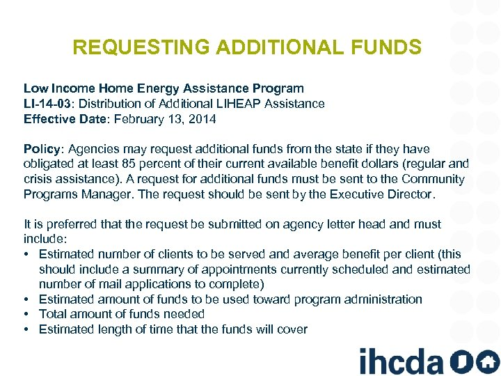 REQUESTING ADDITIONAL FUNDS Low Income Home Energy Assistance Program LI-14 -03: Distribution of Additional