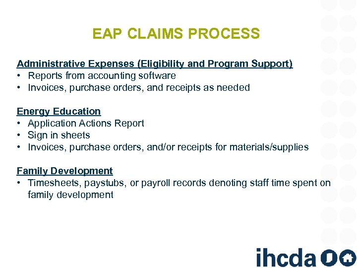 EAP CLAIMS PROCESS Administrative Expenses (Eligibility and Program Support) • Reports from accounting software
