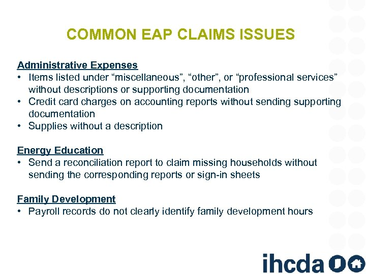 """COMMON EAP CLAIMS ISSUES Administrative Expenses • Items listed under """"miscellaneous"""", """"other"""", or """"professional"""