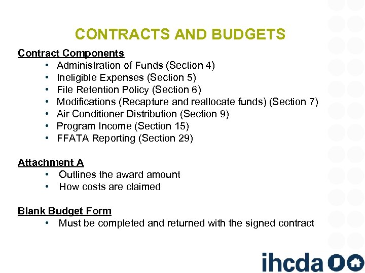 CONTRACTS AND BUDGETS Contract Components • Administration of Funds (Section 4) • Ineligible Expenses