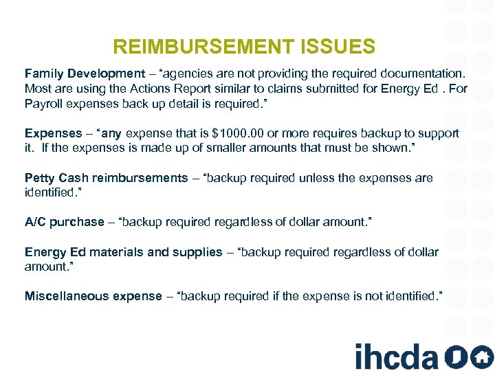 """REIMBURSEMENT ISSUES Family Development – """"agencies are not providing the required documentation. Most are"""