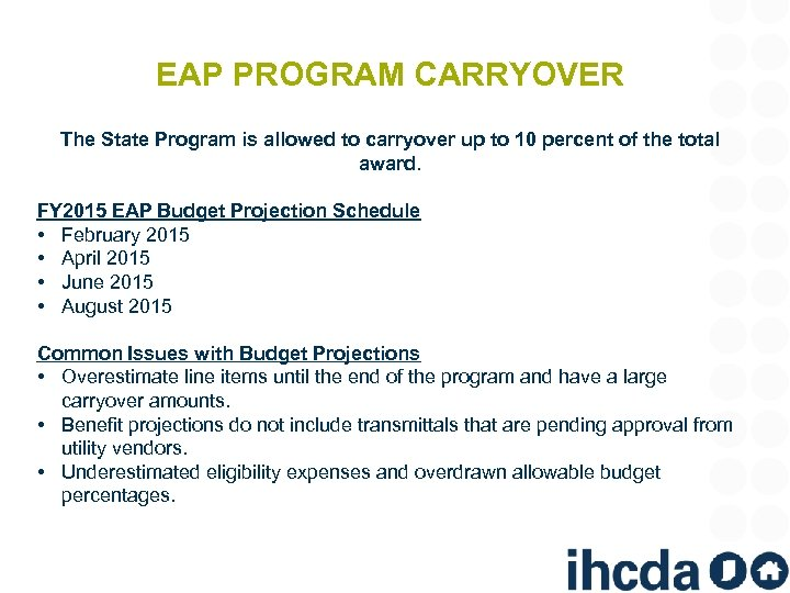 EAP PROGRAM CARRYOVER The State Program is allowed to carryover up to 10 percent