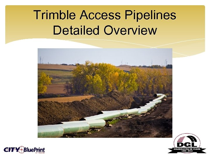 Trimble Access Pipelines Detailed Overview