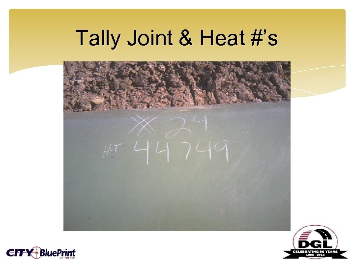 Tally Joint & Heat #'s