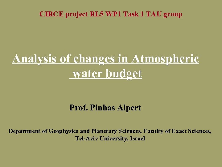 CIRCE project RL 5 WP 1 Task 1 TAU group Analysis of changes in