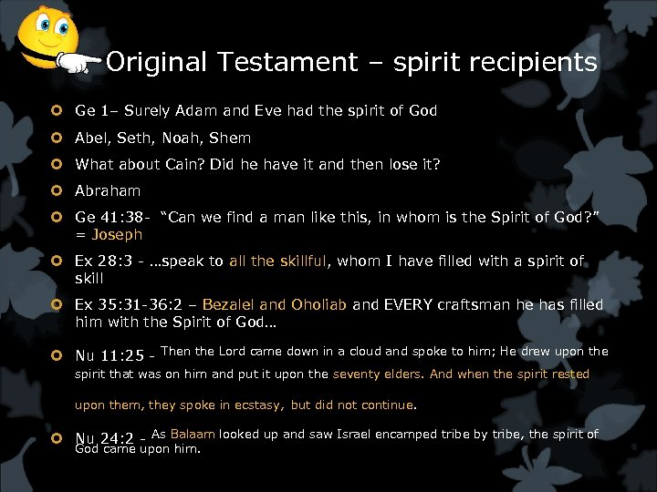 Original Testament – spirit recipients Ge 1– Surely Adam and Eve had the spirit