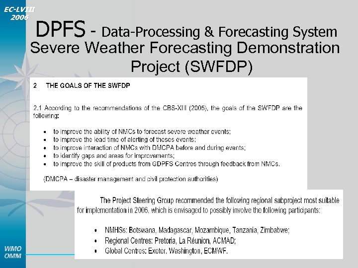 EC-LVIII 2006 DPFS - Data-Processing & Forecasting System Severe Weather Forecasting Demonstration Project (SWFDP)