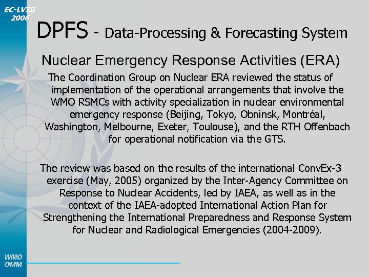EC-LVIII 2006 DPFS - Data-Processing & Forecasting System Nuclear Emergency Response Activities (ERA) The