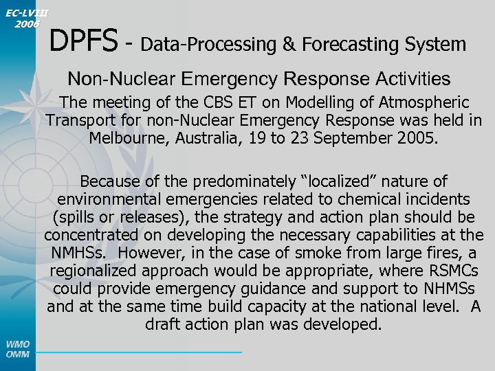 EC-LVIII 2006 DPFS - Data-Processing & Forecasting System Non-Nuclear Emergency Response Activities The meeting