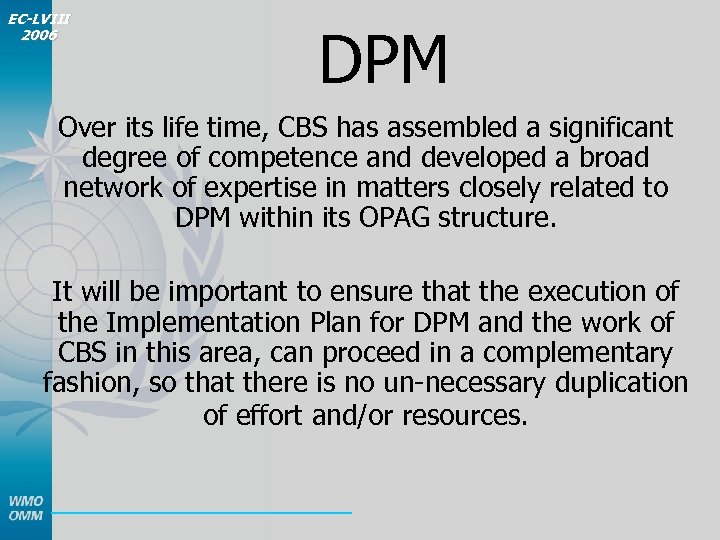 EC-LVIII 2006 DPM Over its life time, CBS has assembled a significant degree of