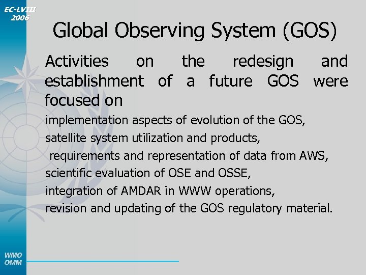 EC-LVIII 2006 Global Observing System (GOS) Activities on the redesign and establishment of a
