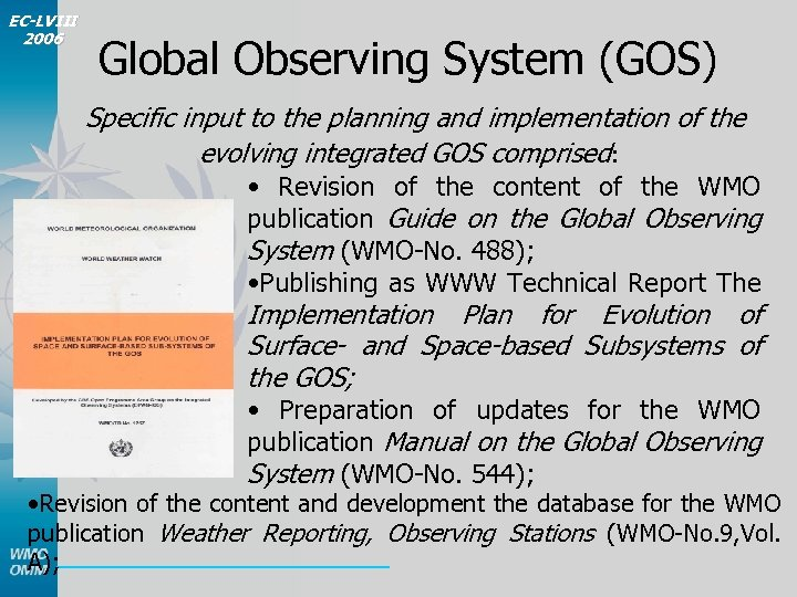 EC-LVIII 2006 Global Observing System (GOS) Specific input to the planning and implementation of