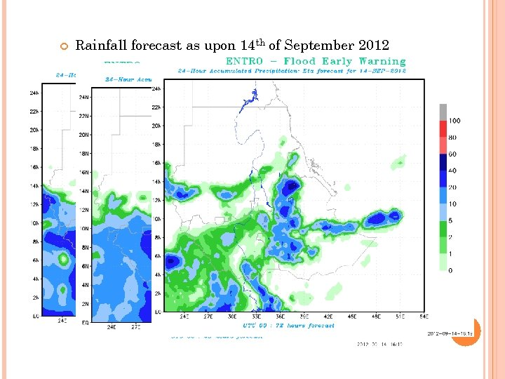 Rainfall forecast as upon 14 th of September 2012