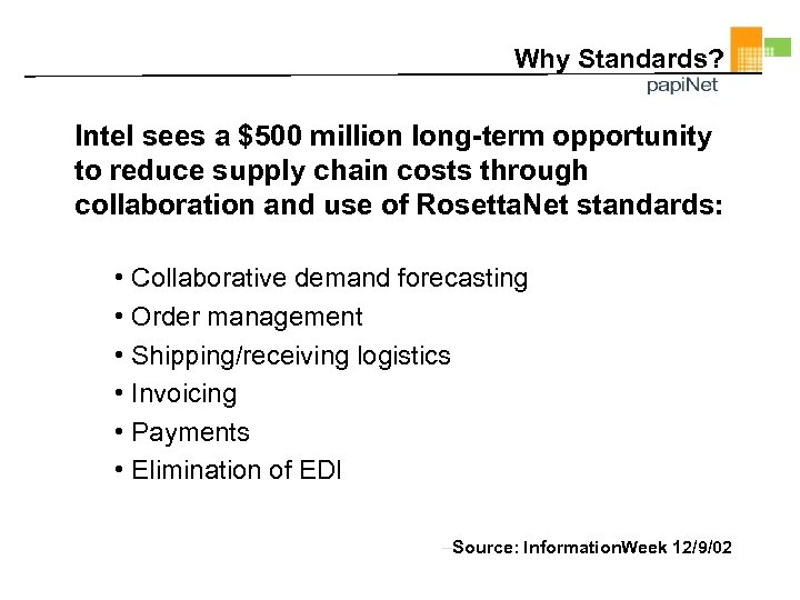 Why Standards? Intel sees a $500 million long-term opportunity to reduce supply chain costs
