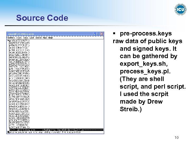 Source Code § pre-process. keys raw data of public keys and signed keys. It