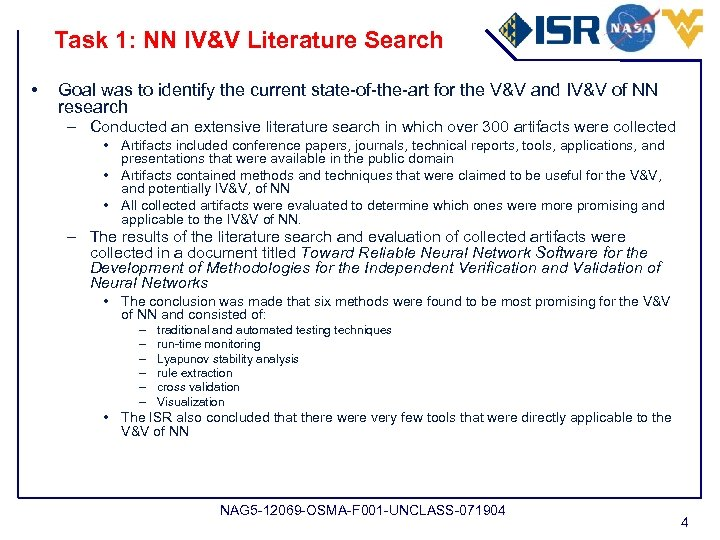 Task 1: NN IV&V Literature Search • Goal was to identify the current state-of-the-art