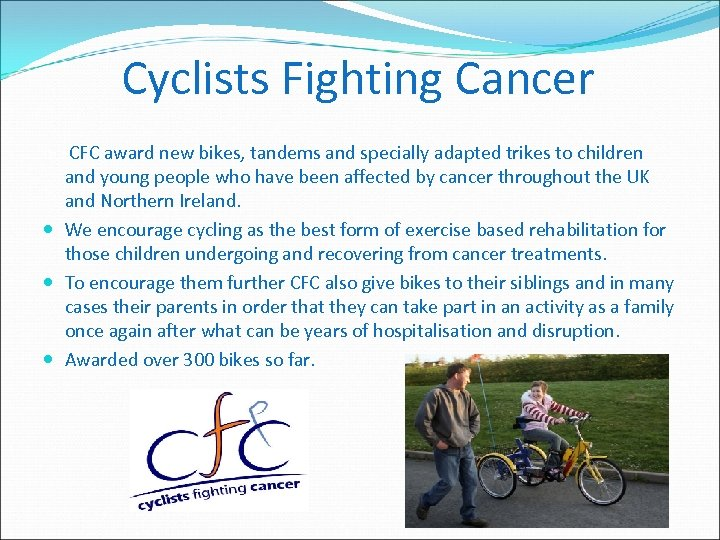 Cyclists Fighting Cancer in 2 CFC award new bikes, tandems and specially adapted trikes