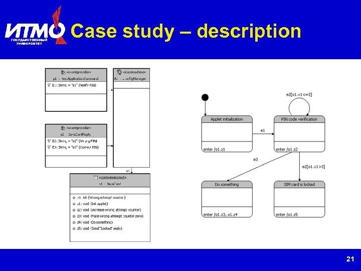 Case study – description 21