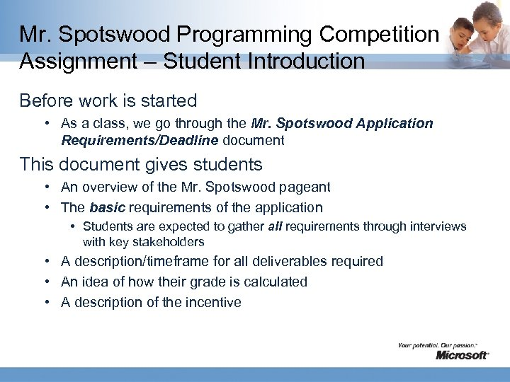 Mr. Spotswood Programming Competition Assignment – Student Introduction Before work is started • As