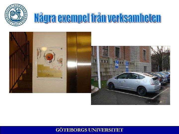 GÖTEBORGS UNIVERSITET