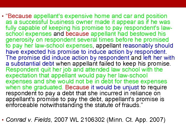 """• """"Because appellant's expensive home and car and position as a successful business"""