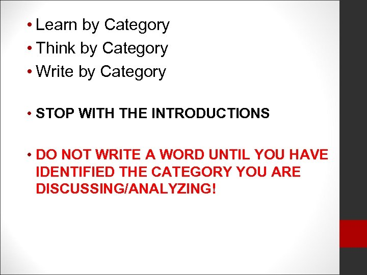 • Learn by Category • Think by Category • Write by Category •