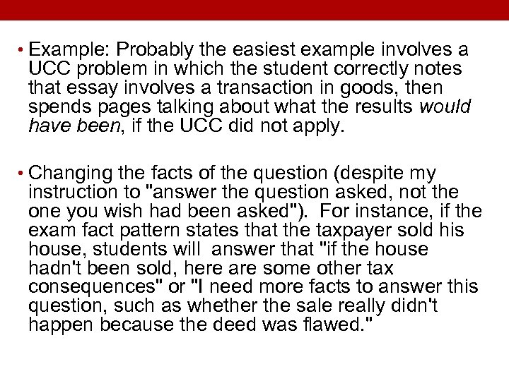 • Example: Probably the easiest example involves a UCC problem in which the