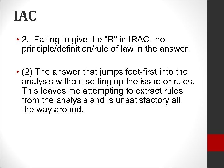 IAC • 2. Failing to give the