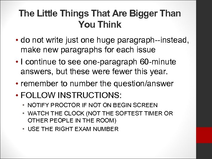 The Little Things That Are Bigger Than You Think • do not write just
