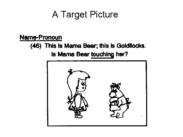 A Target Picture