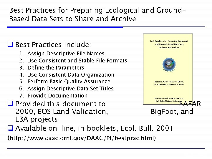 Best Practices for Preparing Ecological and Ground. Based Data Sets to Share and Archive