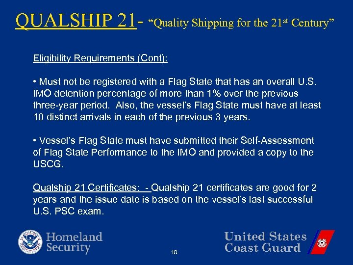 """QUALSHIP 21 - """"Quality Shipping for the 21 st Century"""" Eligibility Requirements (Cont): •"""