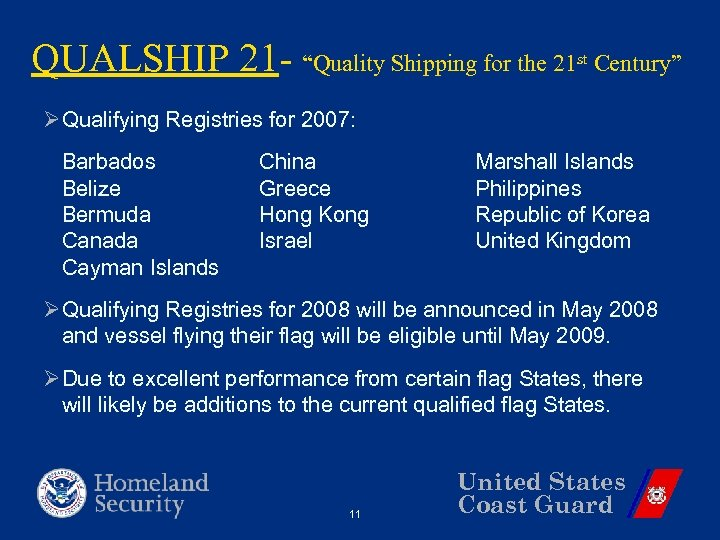 """QUALSHIP 21 - """"Quality Shipping for the 21 st Century"""" ØQualifying Registries for 2007:"""