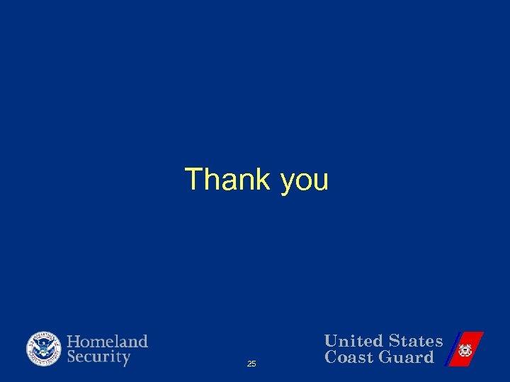 Thank you 25 United States Coast Guard