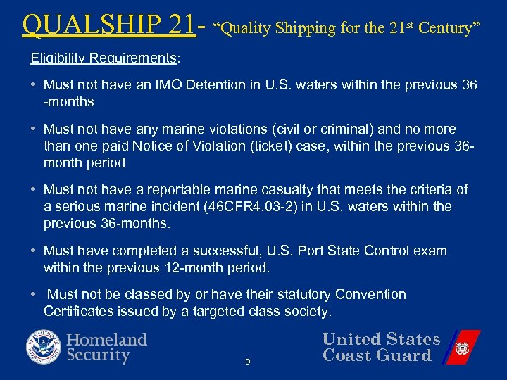 """QUALSHIP 21 - """"Quality Shipping for the 21 st Century"""" Eligibility Requirements: • Must"""