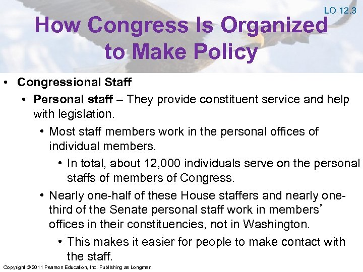 LO 12. 3 How Congress Is Organized to Make Policy • Congressional Staff •