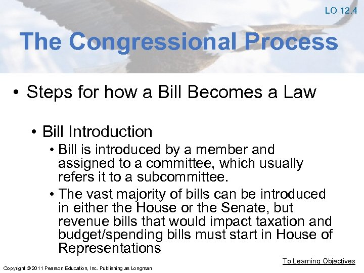 LO 12. 4 The Congressional Process • Steps for how a Bill Becomes a