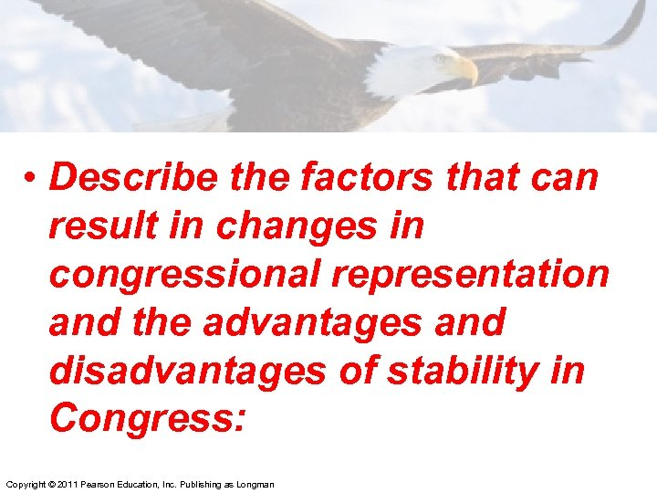 • Describe the factors that can result in changes in congressional representation and