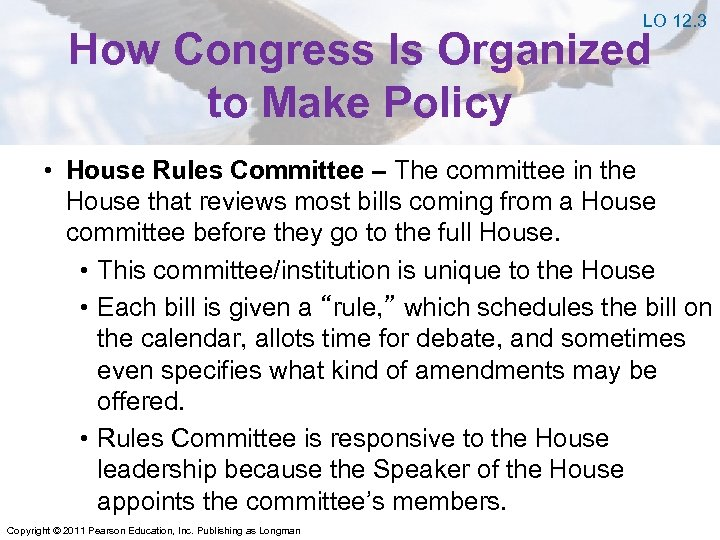 LO 12. 3 How Congress Is Organized to Make Policy • House Rules Committee