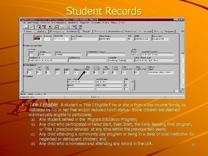 Student Records 5. Title I Eligible: A student is Title I Eligible if he