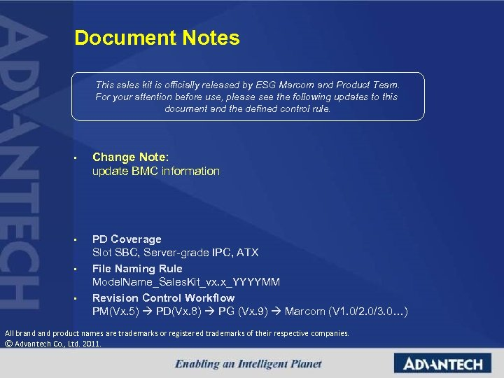 Document Notes This sales kit is officially released by ESG Marcom and Product Team.