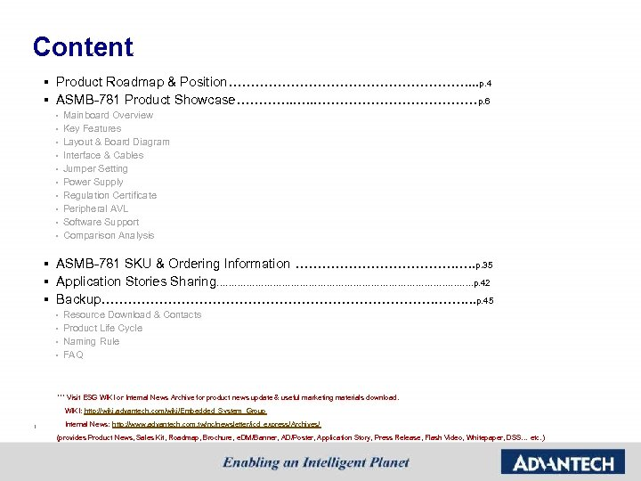Content Product Roadmap & Position………………………. . . p. 4 § ASMB-781 Product Showcase…………. .