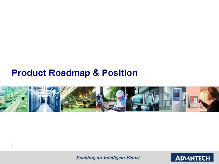 Product Roadmap & Position 3