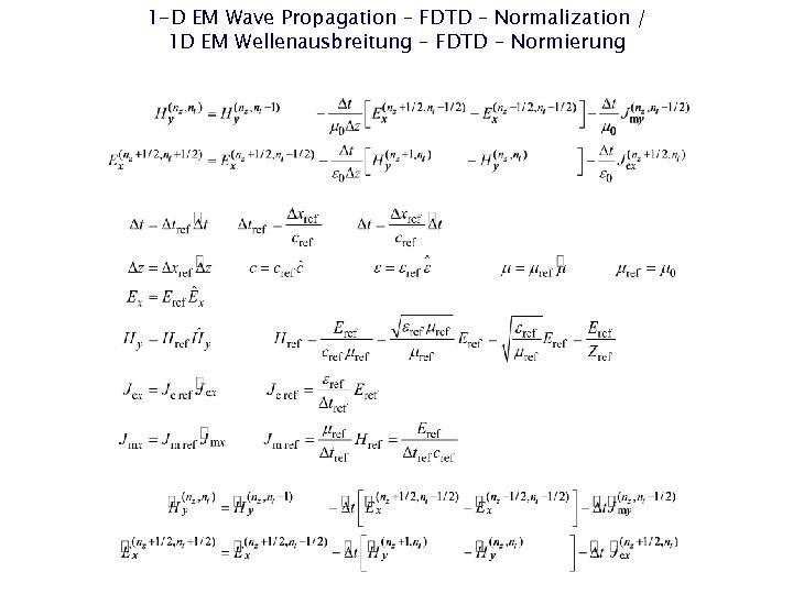 1 -D EM Wave Propagation – FDTD – Normalization / 1 D EM Wellenausbreitung