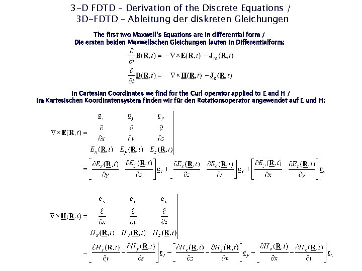 3 -D FDTD – Derivation of the Discrete Equations / 3 D-FDTD – Ableitung