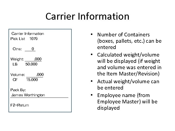 Carrier Information Pick List 1079 Ctns: 0 Weight: . 000 LB 50. 000 Volume:
