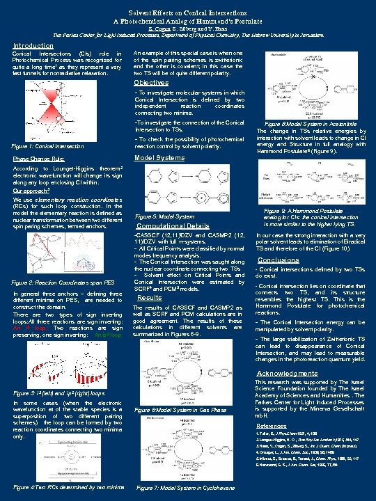 Solvent Effects on Conical Intersections A Photochemical Analog of Hammond's Postulate S. Cogan, S.
